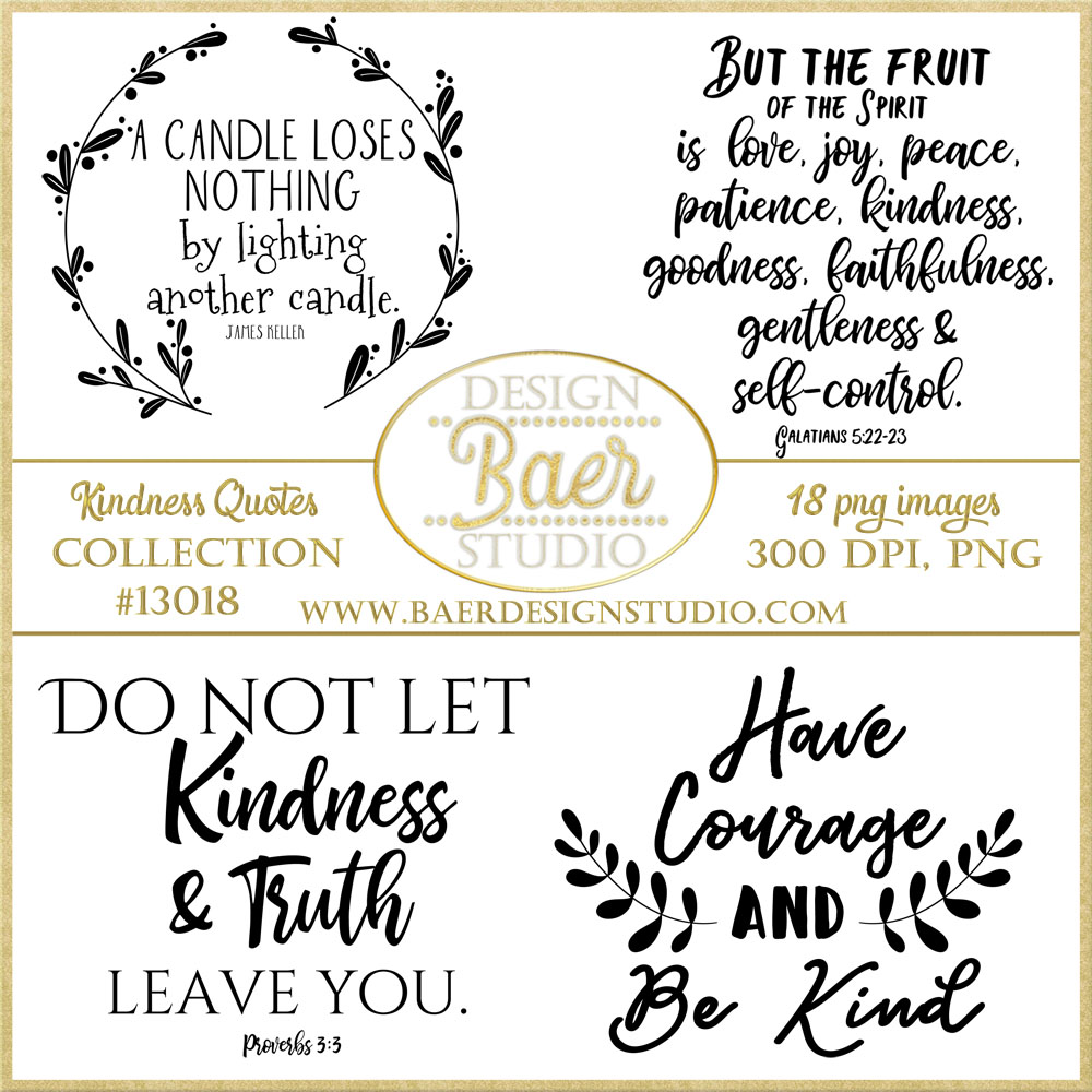KINDNESS QUOTES, SCRAPBOOKING QUOTES, BIBLE JOURNALING